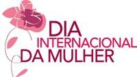 Câmara, Prefeitura e entidades celebram o Dia Internacional da Mulher com programação especial